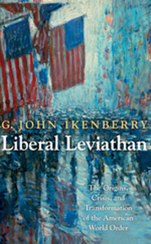 Summer Reading: Ikenberry's Liberal Leviathan