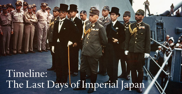 Timeline: The Last Days of Imperial Japan